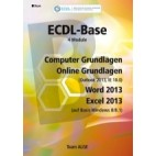 ECDL Base Bundle mit Computer Grundlagen, Online Grundlagen, Word und Excel 2013 auf Basis Windows 8/ 8.1
